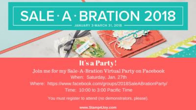 Sale-A-Bration Facebook Party - www.Stamp4Joy.com